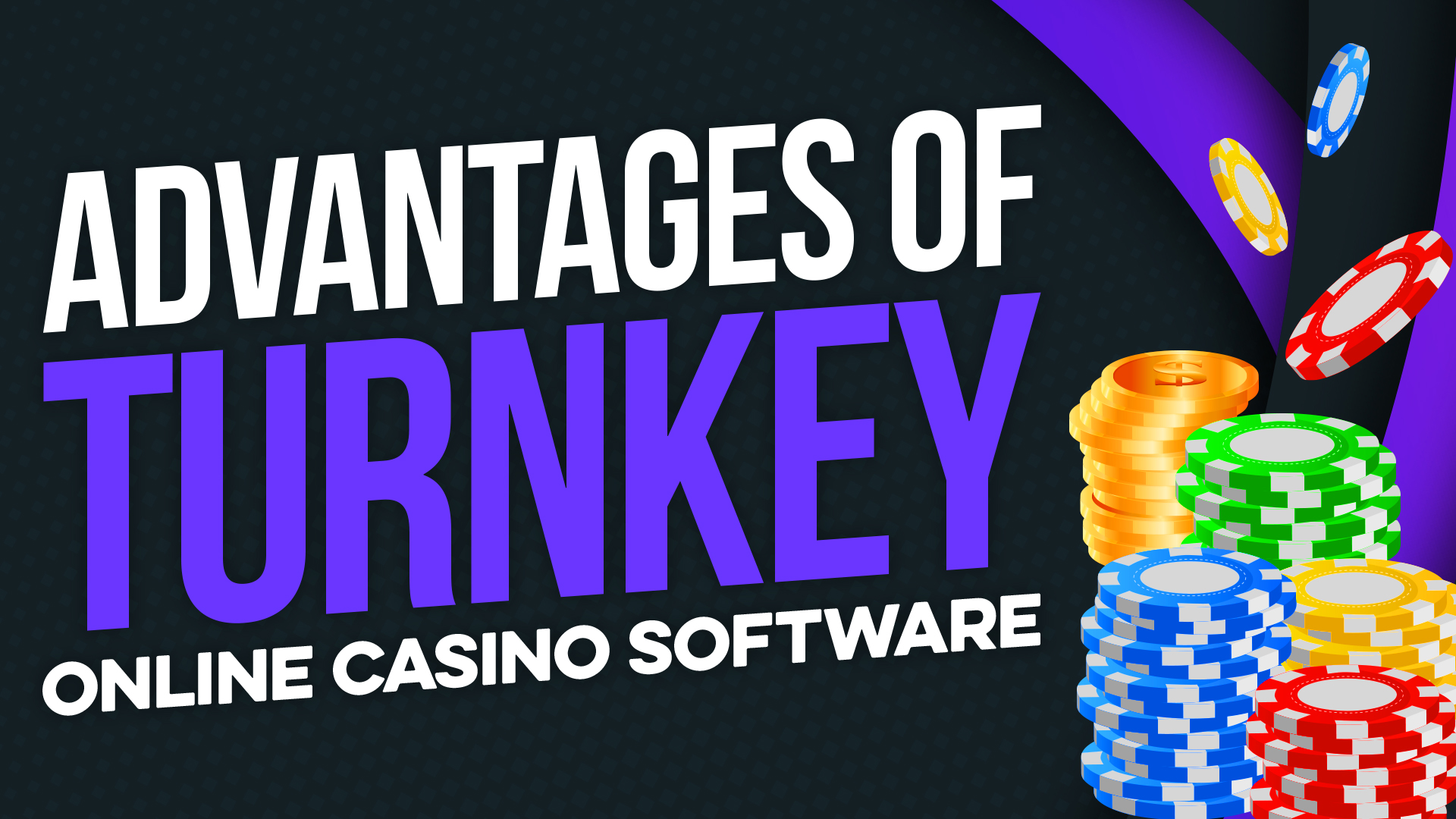 Advantages of Turnkey Online Casino Software